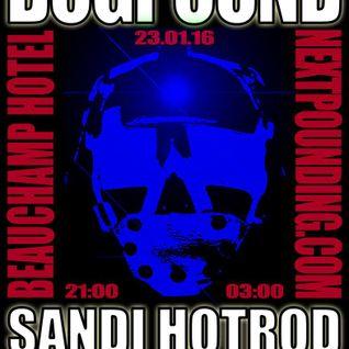 WOOF..part 1..DOG POUND 23.01.2016 RECORDED LIVE BY DJ SANDI HOTROD