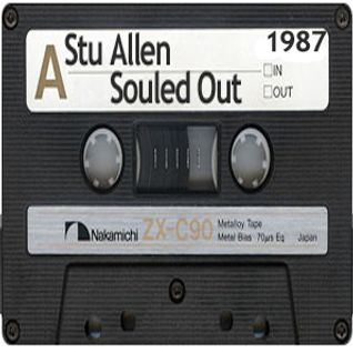Stu Allen's Souled Out Manchester Piccadilly Radio 1987ish (Compiled from several Souled Out Shows)