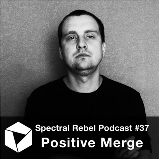 Spectral Rebel Podcast #37: Positive Merge