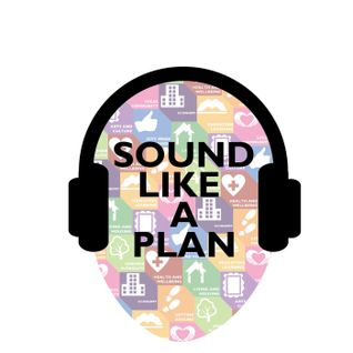 Sound Like A Plan Episode 10 - With Special Guest RTPI President Phil Williams