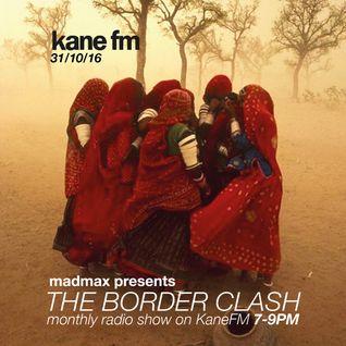 The Border Clash Show #36 on Kane FM 31/10/16