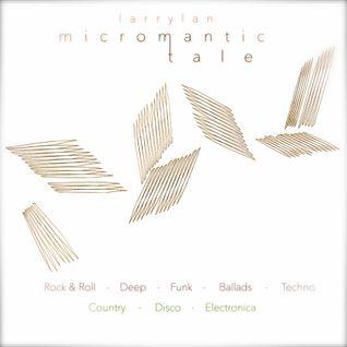 Micromantic Tale    (culture music history)