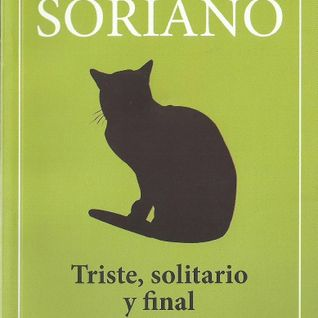 """Penetrando Literatura #34 """"Triste, Solitario y Final"""" de Osvaldo Soriano"""
