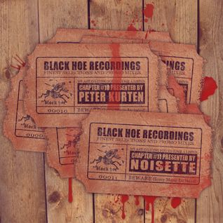 Black Hoe Recordings Promo Mixes - Chapter Eleven With Noisette - Nae Bad Mix