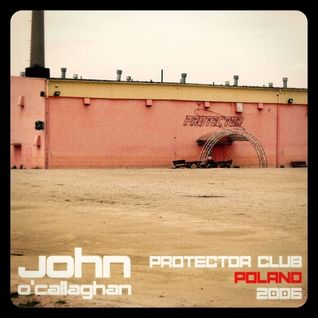 John O'Callaghan - Protector Club Poland 2006 Live