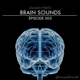 Brain Sounds - Episode 005