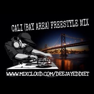 CALI (BAY AREA) FREESTYLE MIX 1