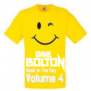 Dave Bolton - Back In The Day Volume 4