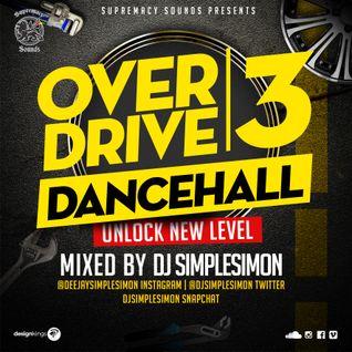 Overdrive Vol 3 - Dancehall Unlock New Level
