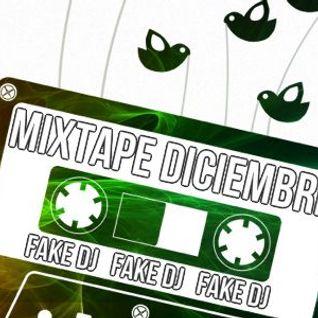 Mixtape Diciembre 2014 @ Fake Dj