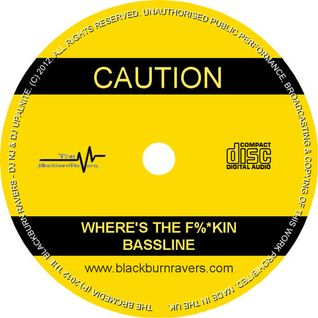 Dj Upalnite b2b DJ NJ - Wheres The F%*kin Bassline