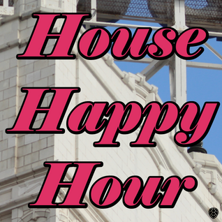 House Happy Hour: 10/21/2014