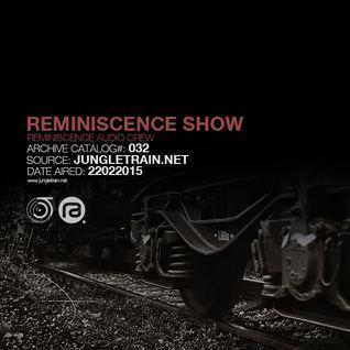 Reminiscence Show 22022015 @ Jungletrain.net