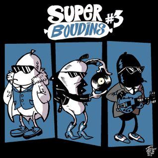 Super Boudins #3 - Part 2