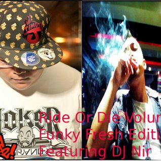 Ride Or Die Volume 3 Funky Fresh Edition