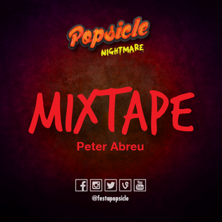 Popsicle: Nightmare! Mixtape Peter