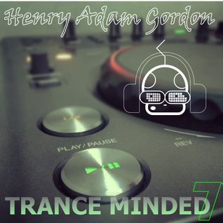 Henry Adam Gordon - Trance Minded Vol. 7
