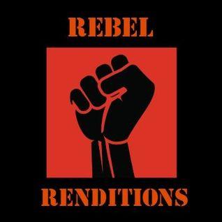 Rebel Renditions Radio July 2016