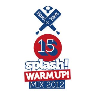 Tears 4 Beers - Splash! Warm Up! Mix 2012