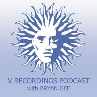 V Recordings Podcast 008 with Bryan Gee
