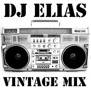 DJ ELIAS VINTAGE MIX