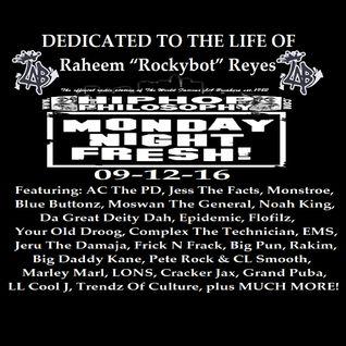 "HipHopPhilosophy.com Radio - LIVE - 09-12-16 - Dedication To Raheem ""Rockybot"" Reyes"