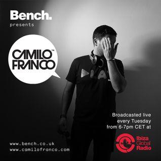 Bench presents Camilo Franco Radio Show @ Ibiza Global Radio - 21/07/15