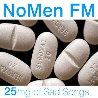 NoMen FM #25 - Sad Songs