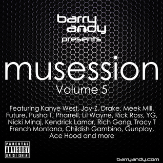 Musession Vol 5 - Hip Hop with Kendrick Lamar, Rick Ross, Jay-z, Meek Mill, Future, Pusha T, Drake
