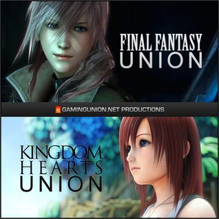 KH Union 9: Kingdom Hearts 3? No...really...what game are we talking about this episode?