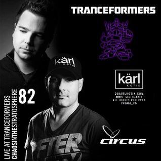 dj karl k-otik - chaos in the stratosphere episode 082 - live @ tranceformer @ circus