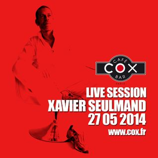 COX Live session XAVIER SEULMAND 27 05 2015