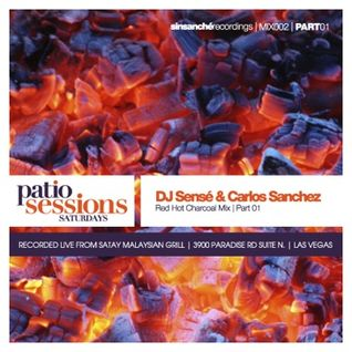 DJ Sensé & Carlos Sanchez Live @ Patio Sessions_pt1