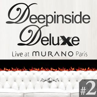 DEEPINSIDE DELUXE @ MURANO Paris (March 2011) Part.2