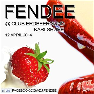 Fendee @ Erdbeermund Karlsruhe [12.04.2014]
