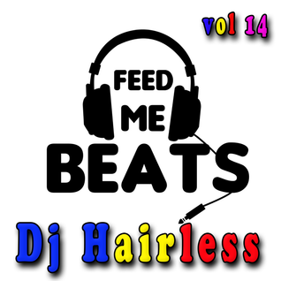 Dj Hairless - Feed Me Beat's vol. 14