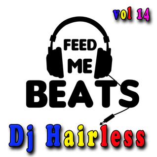 Dj Hairless - Feed Me Beat's vol. 14