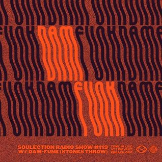 Show #119 w/ Dam Funk (Stones Throw/Funkmosphere)