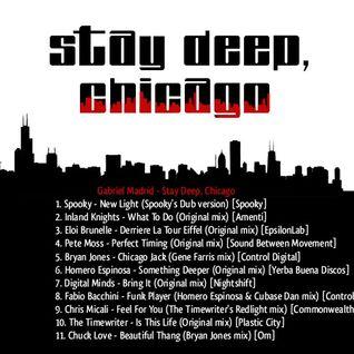 Gabriel M - Stay Deep, Chicago