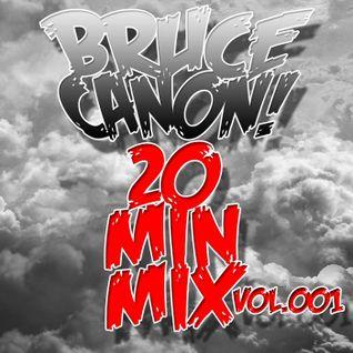 20 Min Mix : Vol.001