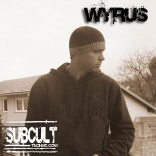 Wyrus - SUB CULT Sessions 2011 www.subculttechno.com
