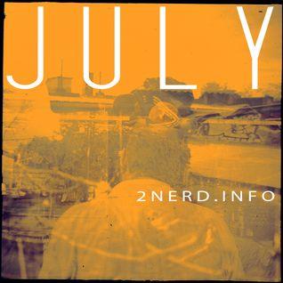 J U L Y - 2Nerd.info - taken from live chop's