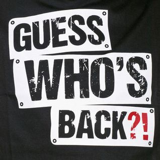 Guess Who's back ! feat Yann&Ludoff
