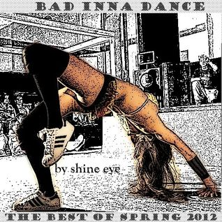 bad inna dance.. spring 2012 mix