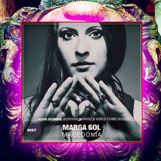 """Radio Istanbul - Exclusive Mix by Marga Sol """"World Flavors"""""""