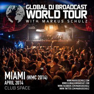 Global DJ Broadcast Apr 03 2014 - World Tour: Miami