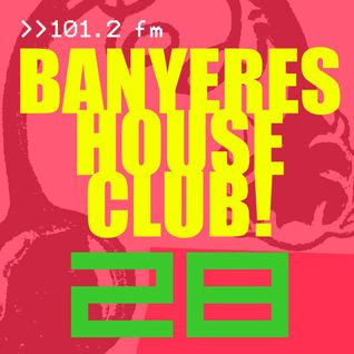 Banyeres House Club # 28 2nd Disco House Special