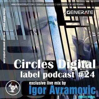 Circles Digital Label Podcast #24 | Igor Avramovic
