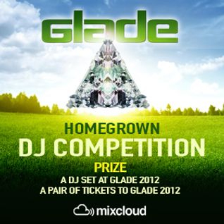 Glade Homegrown DJ Competition Mix 2012