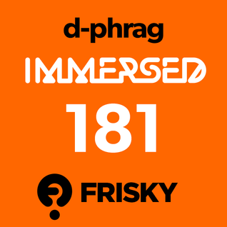 d-phrag - Immersed 181 (August 2013)